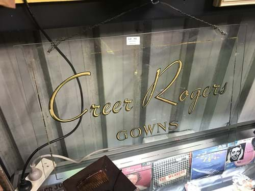 "LOT 162	~	Vintage Glass Sign ""Creer Rogers Gowns"""